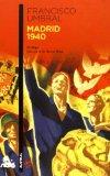 Madrid 1940: memorias de un joven fascista