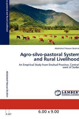 Agro-silvo-pastoral System and Rural Livelihood