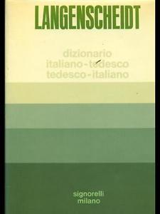 Langenscheidt. Dizionario Italiano-Tedesco, Tedesco-Italiano. Parte 1