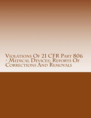 Violations of 21 Cfr Part 806 - Medical Devices