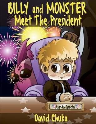 Billy and Monster Meet the President