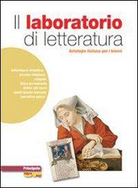 Il laboratorio del lettore. Letteratura. Con espansione online. Per le Scuole superiori