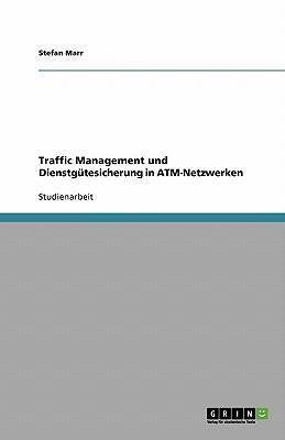 Traffic Management und Dienstgütesicherung in ATM-Netzwerken