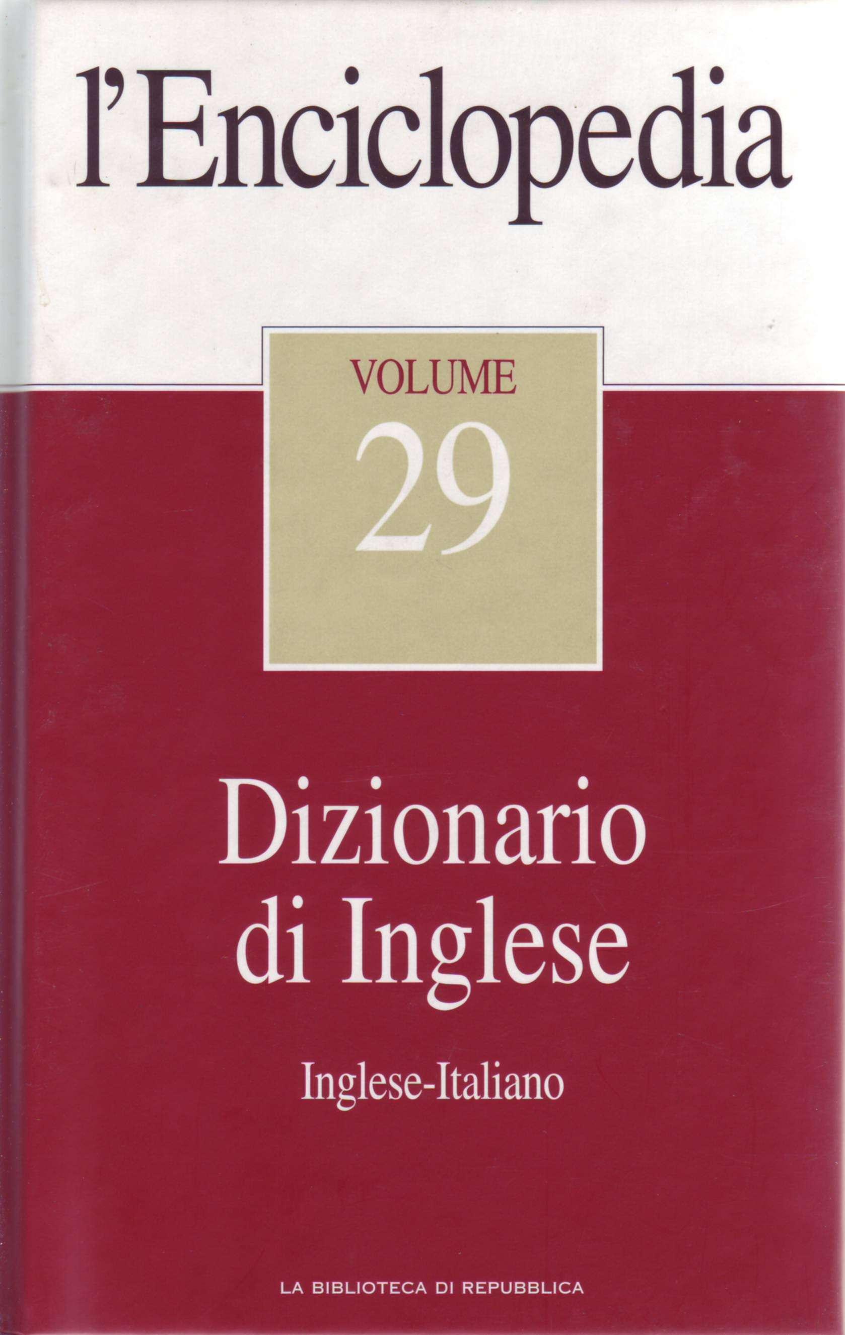 L'Enciclopedia - Vol. 29 - Dizionario di Inglese 1