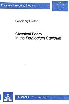 Classical Poets in the Florilegium Gallicum