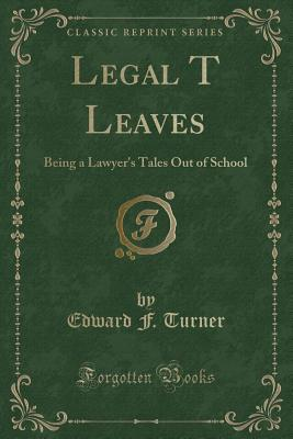 Legal T Leaves
