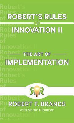 Robert's Rules of Innovation II