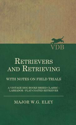 Retrievers And Retrieving