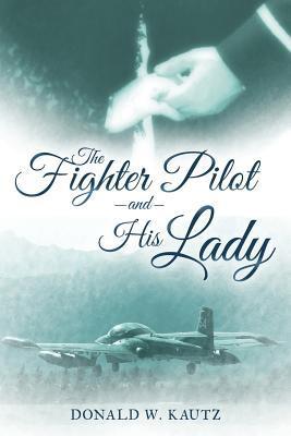 The Fighter Pilot an...