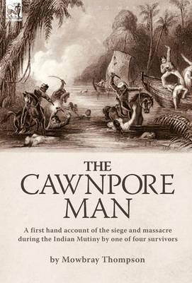 The Cawnpore Man