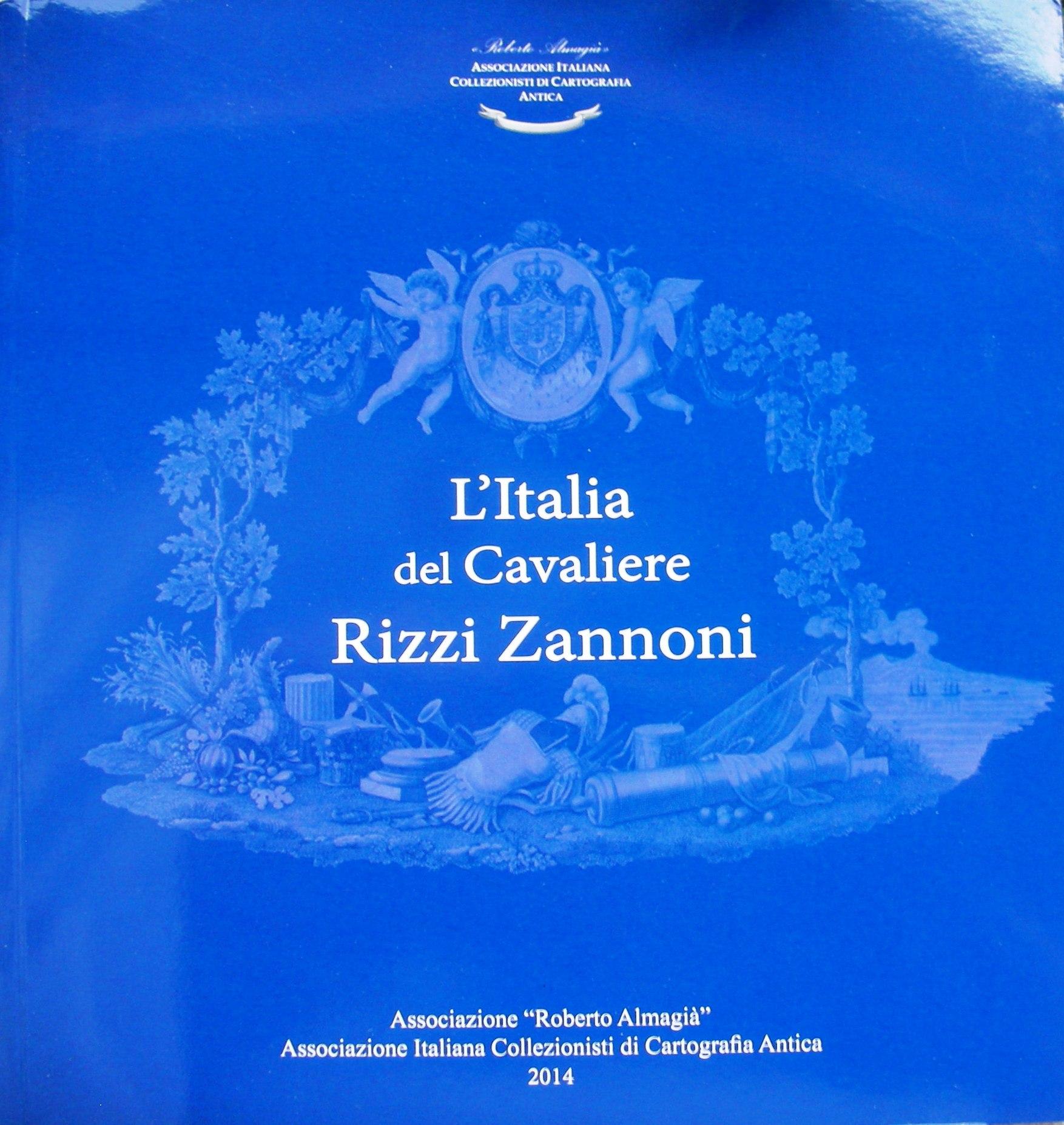L'Italia del cavalier Rizzi Zannoni