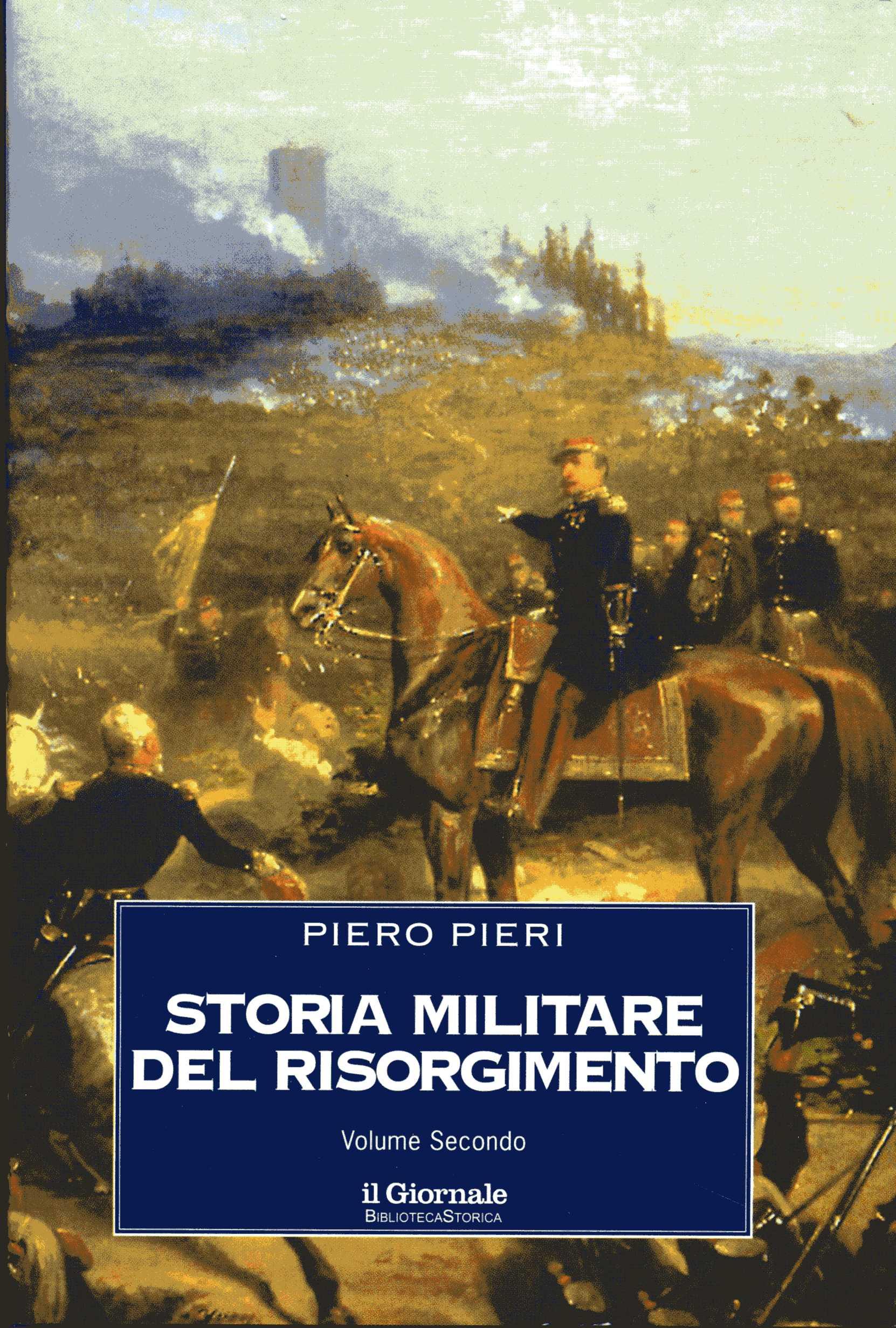 Storia militare del Risorgimento - Vol. 2