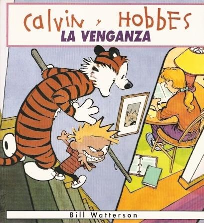 Calvin y Hobbes: La venganza