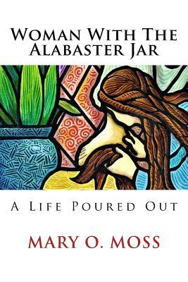 Woman With the Alabaster Jar