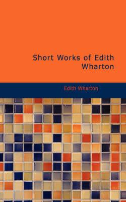 Short Works of Edith...
