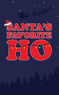 Santa's Favorite Ho ...