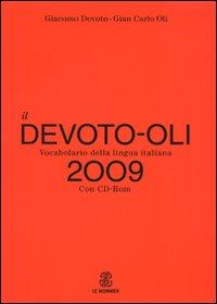 Il Devoto-Oli. Vocabolario della lingua italiana 2009. Con CD-ROM