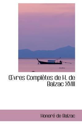 Vres Complftes De H. De Balzac XVIII