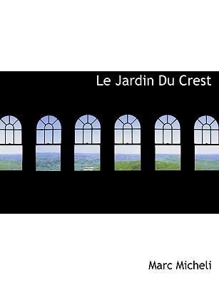 Le Jardin Du Crest