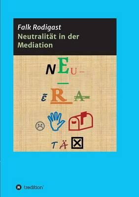 Neutralität in der Mediation
