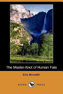 The Master-Knot of Human Fate (Dodo Press)