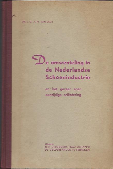 De omwenteling in de Nederlandse Schoenindustrie
