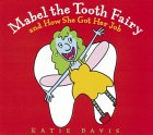 Mabel the Tooth Fair...