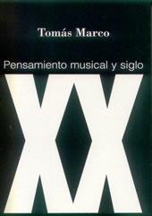 Pensamiento musical y siglo XX