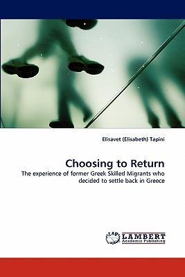 Choosing to Return