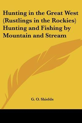 Hunting in the Great West