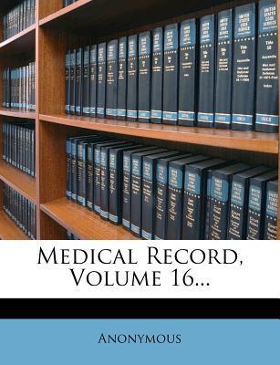 Medical Record, Volume 16...