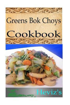 Greens Bok Choys
