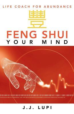 Feng Shui Your Mind