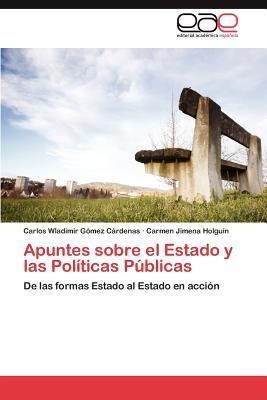 Apuntes sobre el Estado y las Políticas Públicas