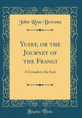 Yusef, or the Journey of the Frangi