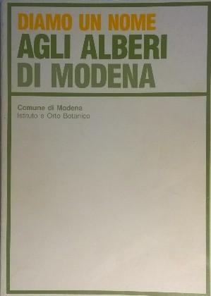 Diamo un nome agli alberi di Modena