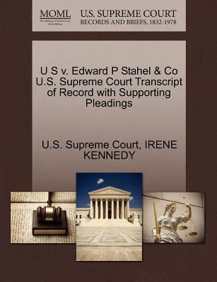 U S V. Edward P Stahel & Co U.S. Supreme Court Transcript of Record with Supporting Pleadings