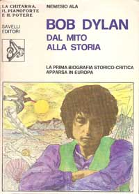 Bob Dylan Dal mito alla storia