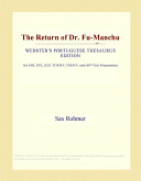 The Return of Dr. Fu-Manchu (Webster's Portuguese Thesaurus Edition)