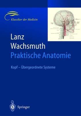 Lanz / Wachsmuth Praktische Anatomie. Kopf
