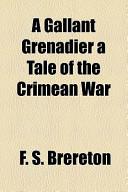 A Gallant Grenadier a Tale of the Crimean War