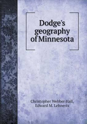 Dodge's Geography of Minnesota