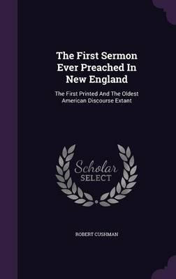 The First Sermon Ever Preached in New England