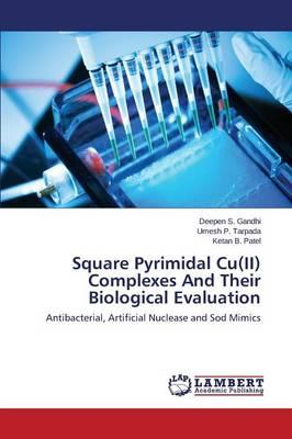 Square Pyrimidal Cu(II) Complexes And Their Biological Evaluation