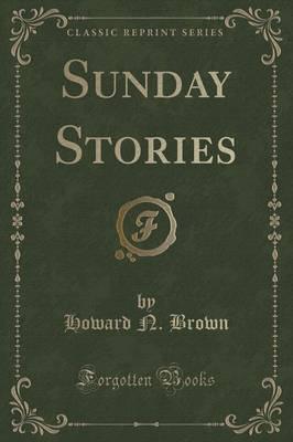 Sunday Stories (Classic Reprint)