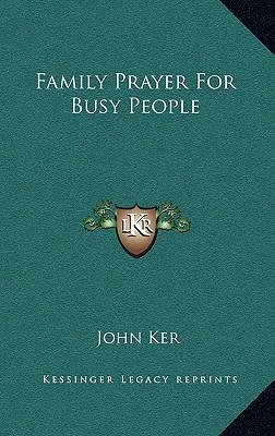 Family Prayer for Busy People