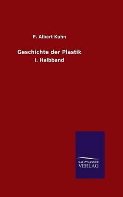 Geschichte der Plastik
