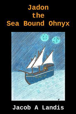 Jadon the Sea Bound Ohnyx