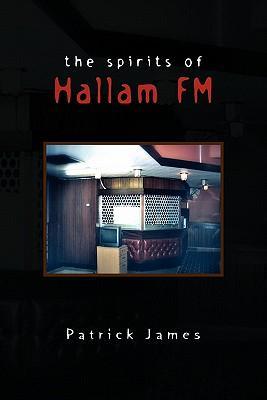 The Spirits of Hallam FM