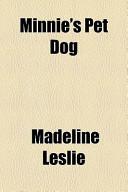 Minnie's Pet Dog